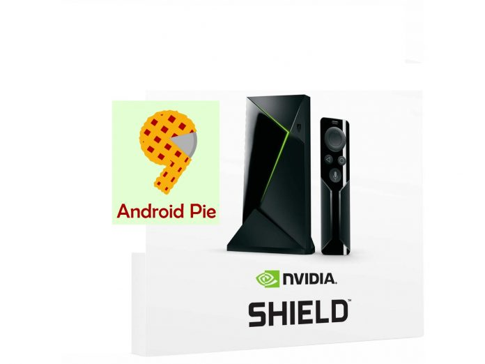 Android 9 pie Nvidia Shield
